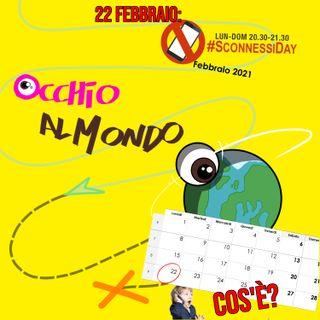 Il 22 febbraio è lo SconnessiDay: Cos'è?