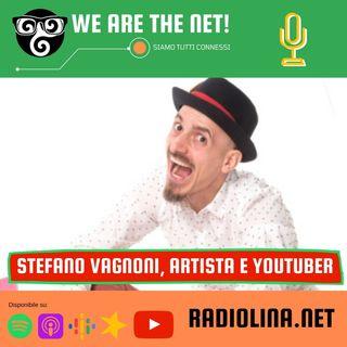 238 - Chiacchierata con Stefano Vagnoni, artista e youtuber