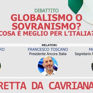 In diretta da Cavriana - Dibattito globalismo o sovranismo