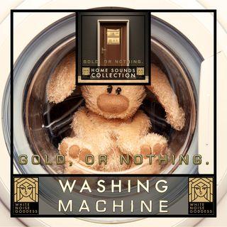 Washing Machine Sound | White Noise | ASMR & Relaxation