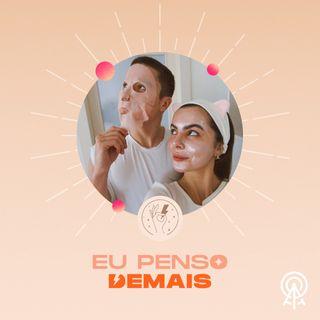 #06 - Eu Penso Demais feat. Caio Bigode