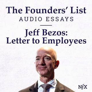 The Founders' List: Letter to Amazon Employees from Jeff Bezos