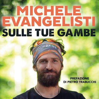 "Michele Evangelisti ""Sulle tue gambe"""