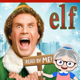 Elf - Christmas Stories (Ep. 2)