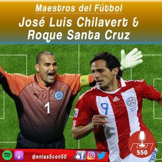 Maestros del Fútbol - Jose Luis Chilavert y Roque Santa Cruz