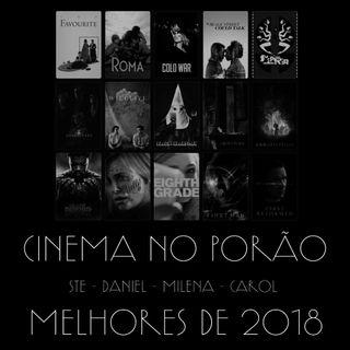 CINEMA NO PORÃO 02: Melhores de 2018.