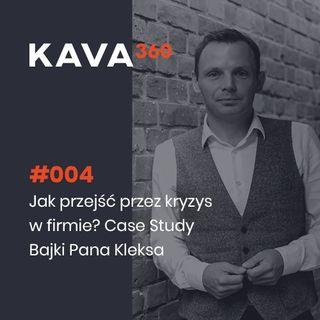 004 – Grzegorz Pietraszewski – Jak przejść przez kryzys w firmie