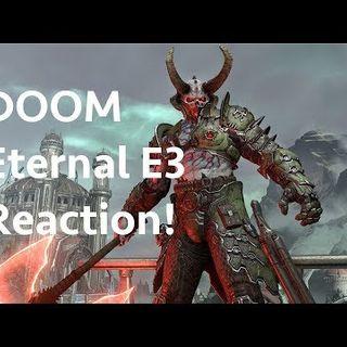 Episode #29: DOOM Eternal E3 reaction!   Off The Grid