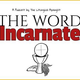 Episode #1 -  The Word Made Flesh (John 1:1-17)