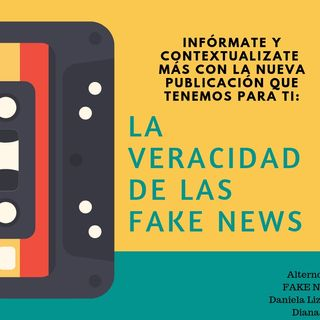 La Veracidad de las Fake News