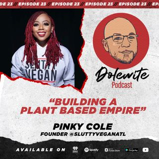 Building A Plant Based Empire with Pinky Cole, Founder of The Slutty Vegan