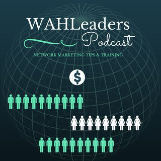 The WAHLeader's Podcast