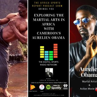 Exploring the Martial Arts in Africa with Aurelien Obama