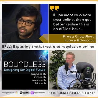 EP22: Areeq Chowdhury, Future Advocacy; Exploring truth, trust and regulation online