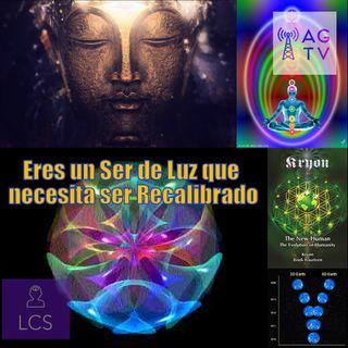 #115 Eres un Ser de Luz que necesita ser Recalibrado #ConvergenciaArmonica #SerdeLuz