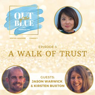 A Walk of Trust with Jason Warwick and Kirsten Buxton