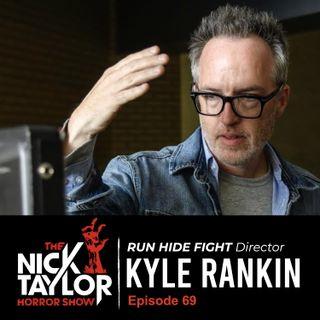 Kyle Rankin, Director of RUN HIDE FIGHT [Episode 69]