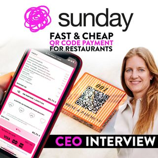 174. QR Code Payment For Restaurants | Sunday App CEO interview