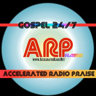 ARP Accelerated Radio Praise 12-31-17