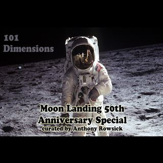 101 Dimensions - July 2019 - Moon Landing 50th Anniversary Special