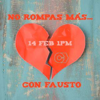 No Rompas más... con Fausto