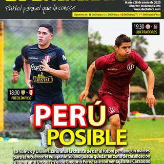 #DeChalacaEnPortada martes 28/01/2020: la Sub-23 de Perú y Universitario por sus clasificaciones en el Preolímpico y la Libertadores