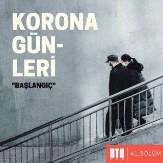 """PANDEMİK.01 -  Korona Günleri """"Başlangıç"""""""