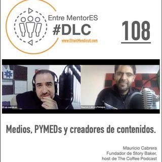 #DLC 108 con Mauricio Cabrera