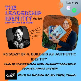 Asmaa Hussein Founder of Ruqaya's Bookshelf: Building an Authentic Identity