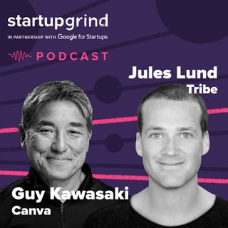 You should be scared. Guy Kawasaki x Jules Lund @StartupGrind APAC Conference