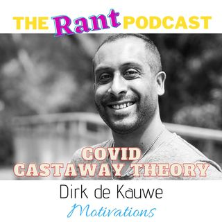 Ep.8: Covid Castaway Theory