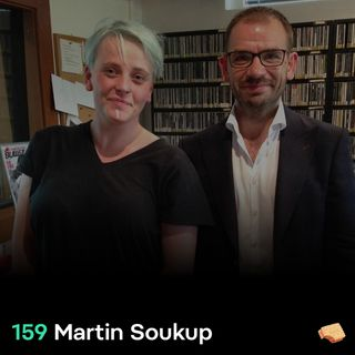 SNACK 159 Martin Soukup