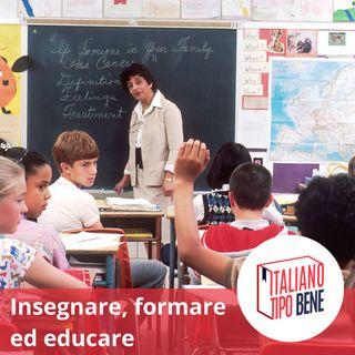#2 - Insegnare, formare ed educare