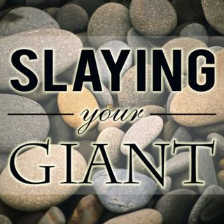 session 168 Slaying YOUR Giant