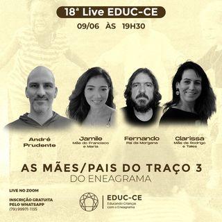 18a Live EDUC-CE: As mães e pais do traço 3 do eneagrama