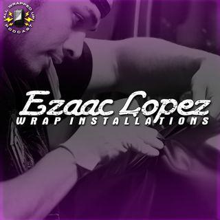 Ezaac Lopez From Ezaac Lopez Wrap Installations