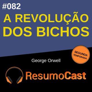 T2#082 A revolução dos bichos | George Orwell