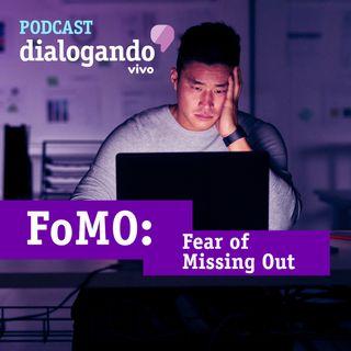 """#012 - Podcast Dialogando - FoMO: você tem """"medo de ficar por fora"""" do que acontece na internet?"""