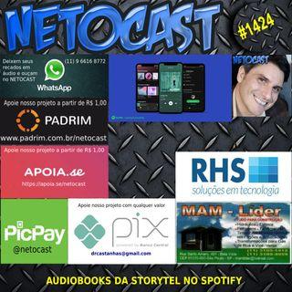 NETOCAST 1424 DE 20/05/2021 - Spotify agora oferece audiobooks da Storytel