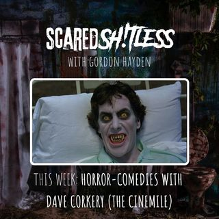 Episode 8 - HORROR COMEDIES WITH DAVE CORKERY (THE CINEMILE)