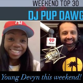 03-27-21 Young Devyn with Dj Pup Dawg Party With Pup Podcast