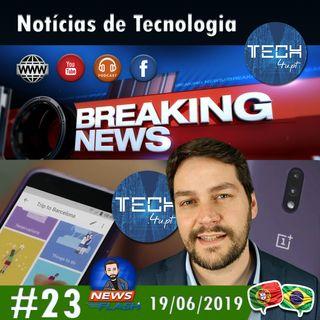 Google Trips termina e OnePlus 7 Pro lidera - Notícias #23