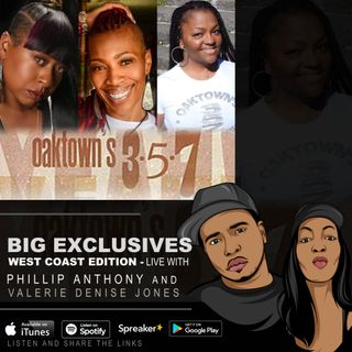 OAKTOWN 357 BARES ALL - EXCLUSIVE DETAILS - LISTEN NOW