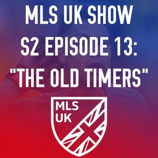 S2 Episode 13: The Old Timers