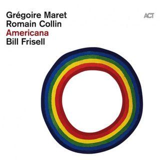 Grégoire Maret & Romain Collin - Americana