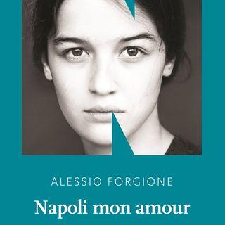 """Alessio Forgione """"Napoli mon amour"""""""
