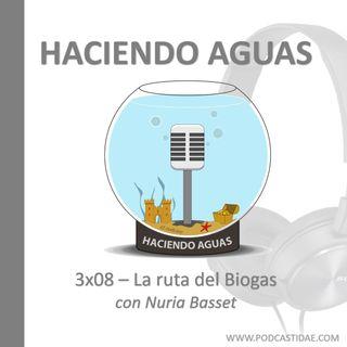 3x08 La ruta del biogás. Con Nuria Basset