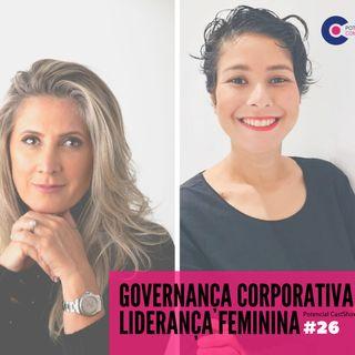 #026 Potencial Compliance Cast | Governança Corporativa e Liderança Feminina com Geovana Donella