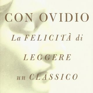 """Nicola Gardini """"Con Ovidio"""""""