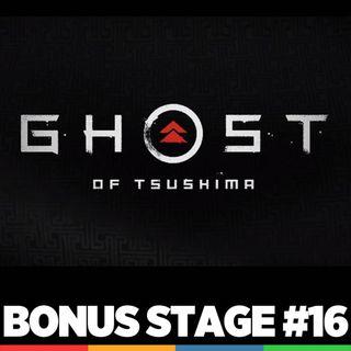 Bonus Stage #16 - Primeras impresiones del Ghost of Tsushima
